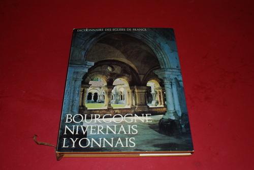 7ad915cfec1ba8 Bourgogne – Nivernais - Lyonnais  Dictionnaire des Églises de France,  Belgique, Luxembourg, Suisse . Volume IIa. Collectif.