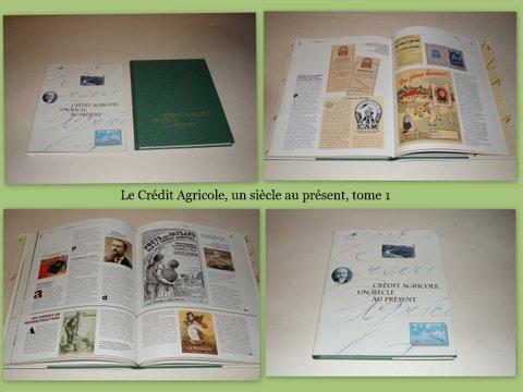 f372bc965a9650 Crédit Agricole, un Siècle au Présent  1894-1994 . Tome 1. Des Origines aux  Années Cinquante. Collectif.